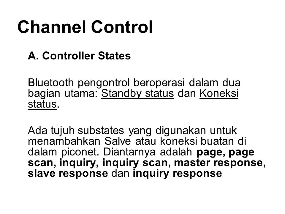 Channel Control A. Controller States