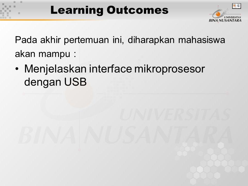 Menjelaskan interface mikroprosesor dengan USB