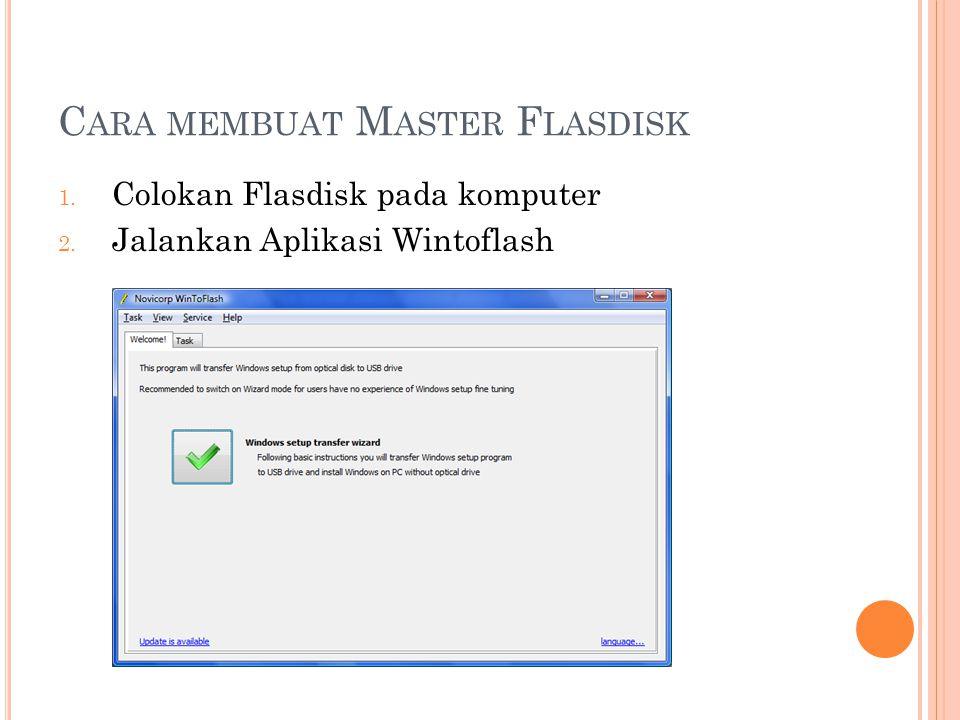 Cara membuat Master Flasdisk