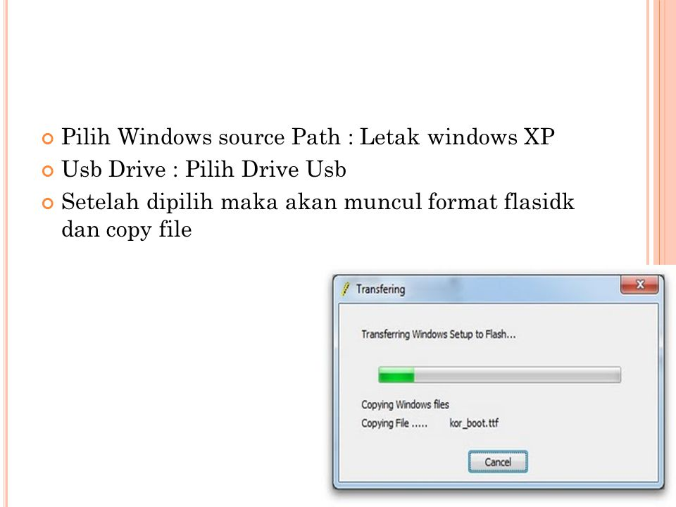 Pilih Windows source Path : Letak windows XP