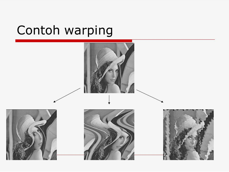 Contoh warping