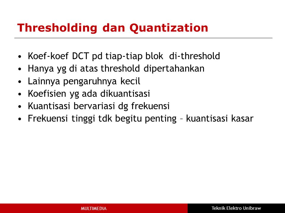 Thresholding dan Quantization