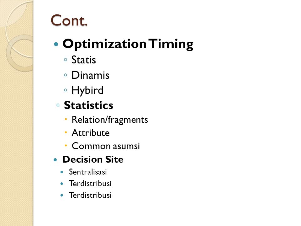 Cont. Optimization Timing Statis Dinamis Hybird Statistics