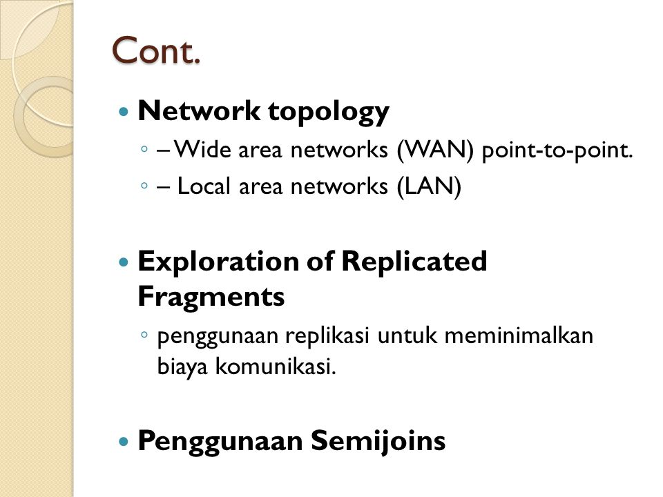 Cont. Network topology Exploration of Replicated Fragments