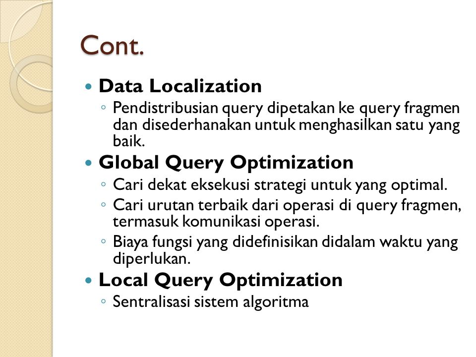 Cont. Data Localization Global Query Optimization