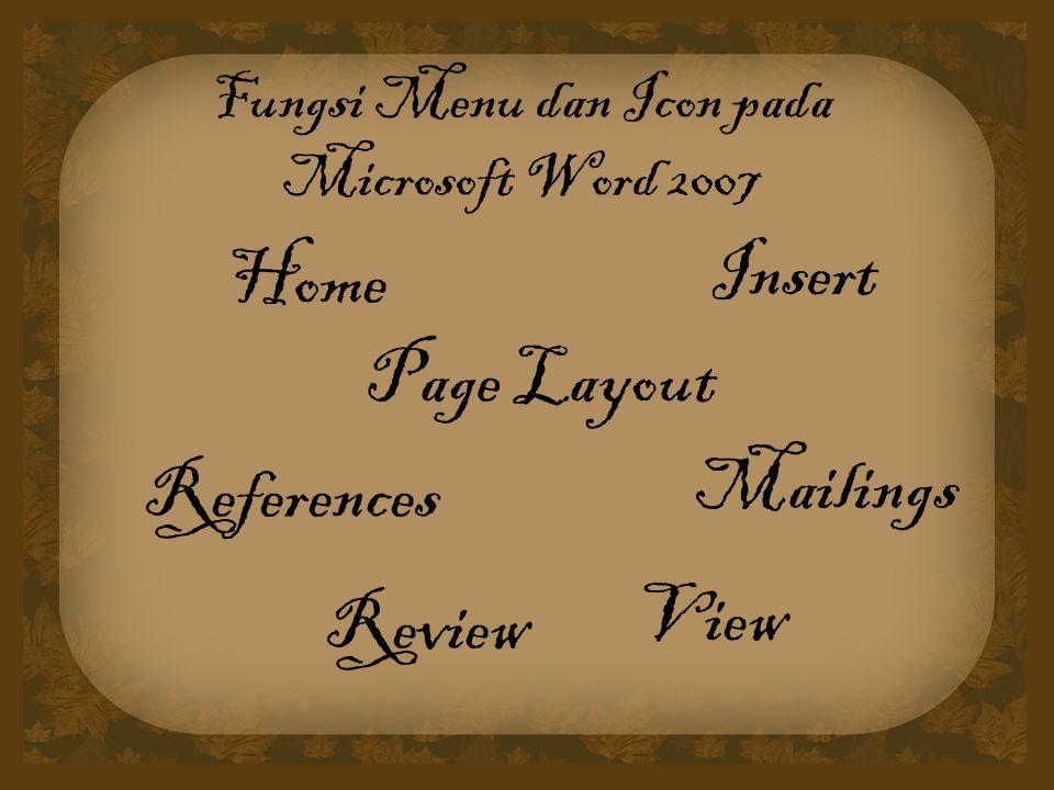 Fungsi Menu dan Icon pada Microsoft Word 2007
