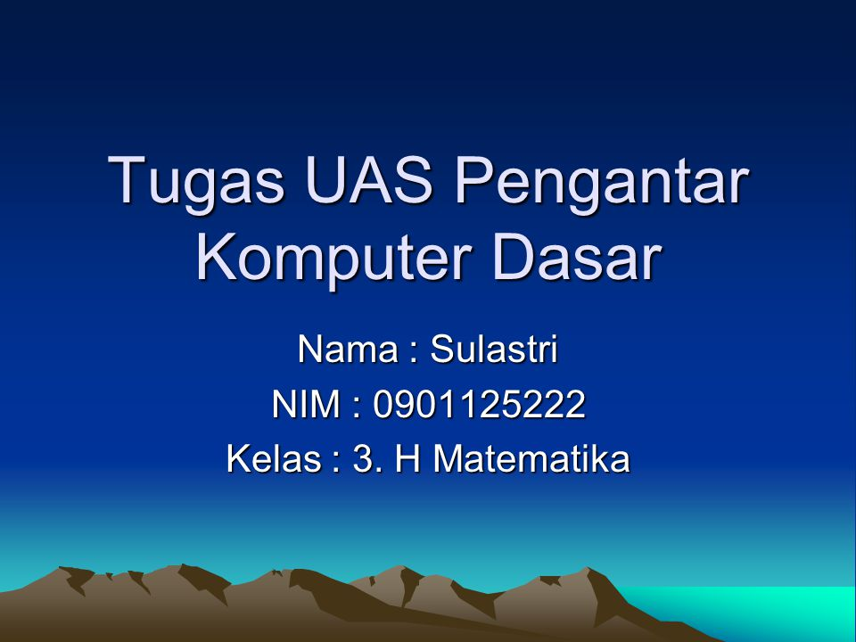 Tugas UAS Pengantar Komputer Dasar
