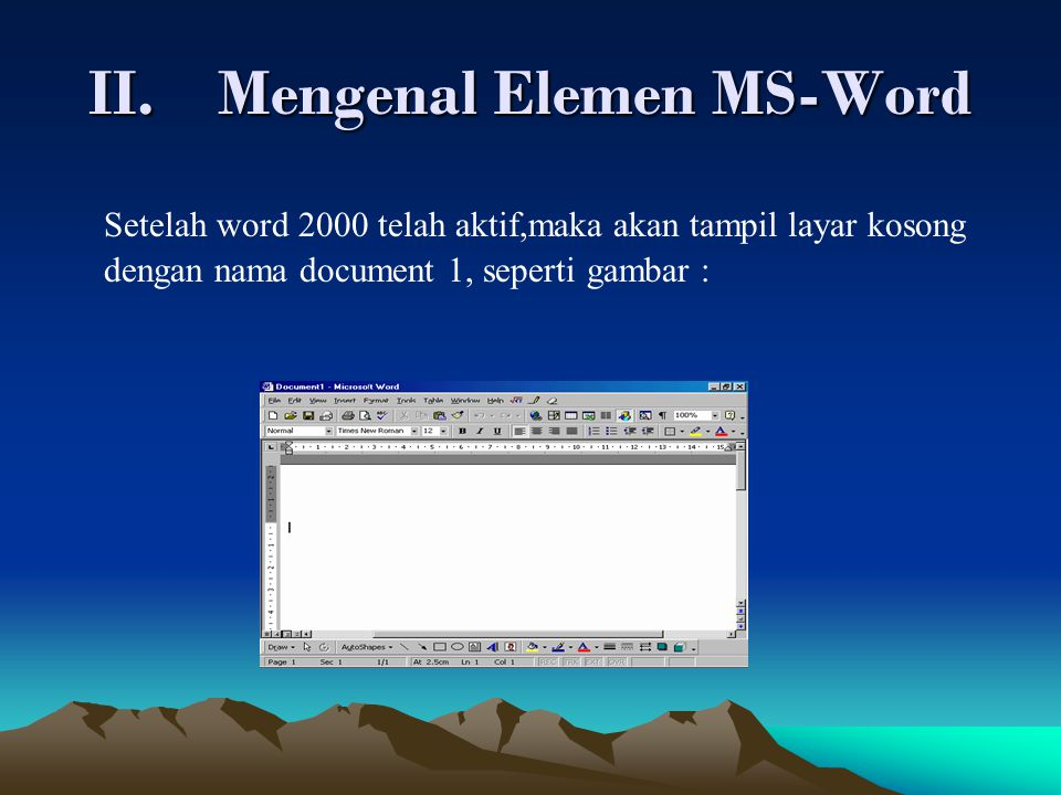 Mengenal Elemen MS-Word