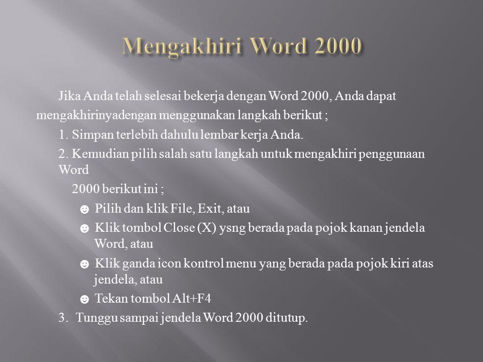 Mengakhiri Word 2000