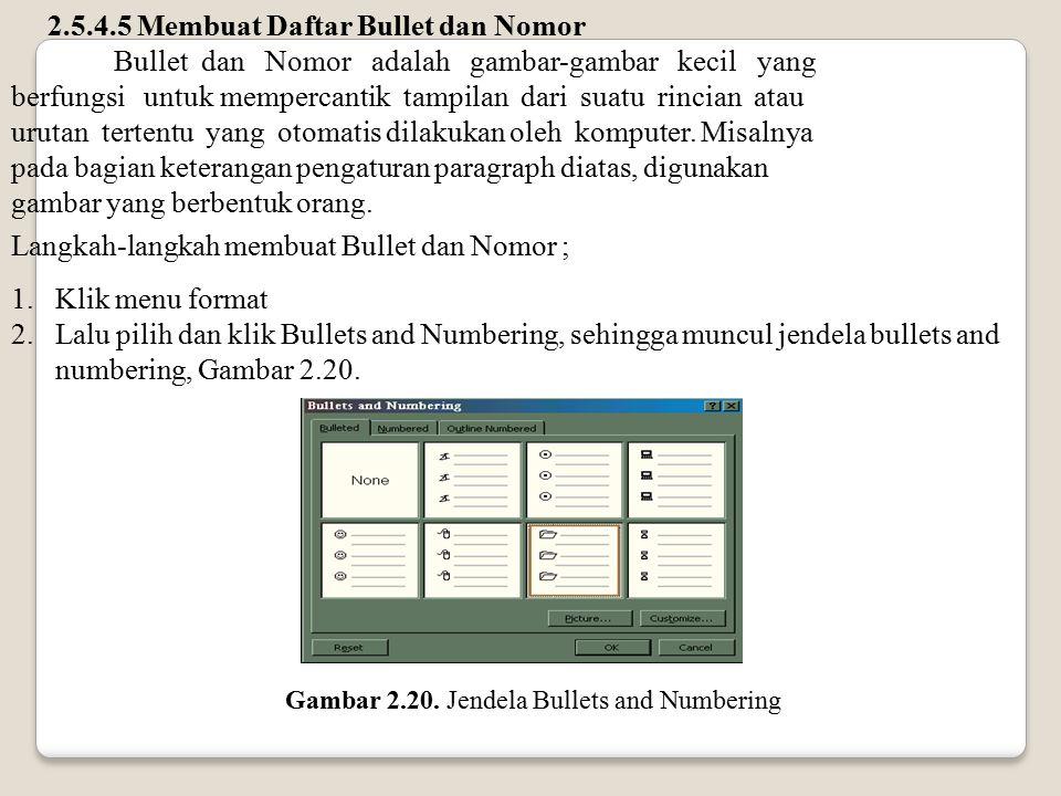 2.5.4.5 Membuat Daftar Bullet dan Nomor