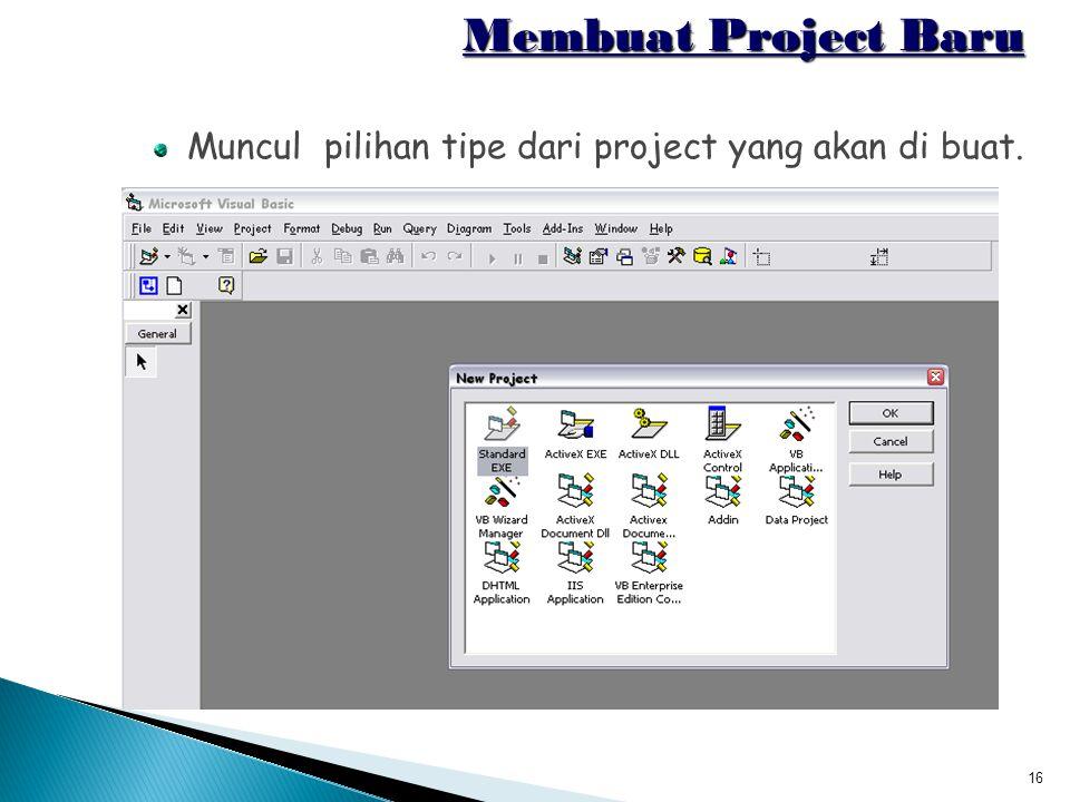 Membuat Project Baru Muncul pilihan tipe dari project yang akan di buat.