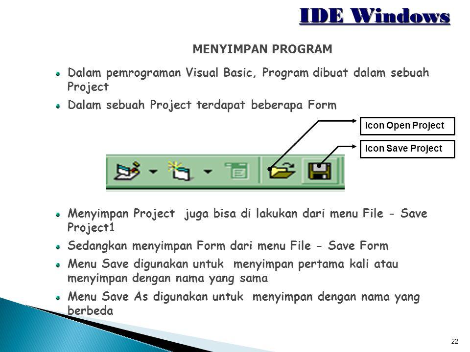 IDE Windows MENYIMPAN PROGRAM