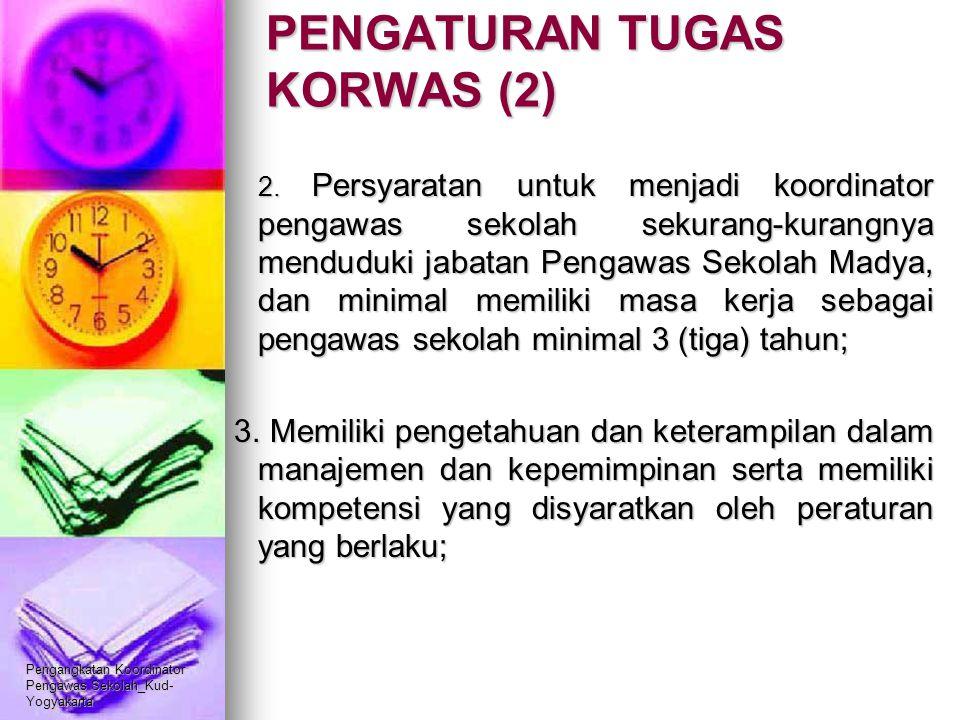 PENGATURAN TUGAS KORWAS (2)