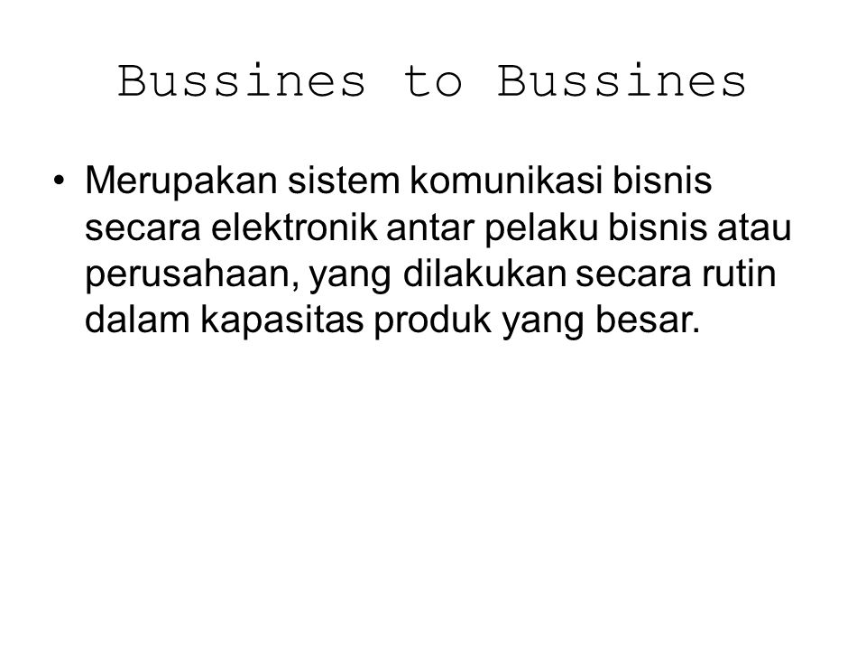 Bussines to Bussines