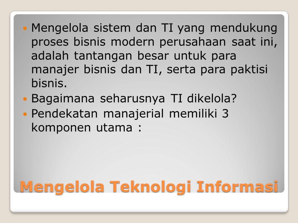 Mengelola Teknologi Informasi
