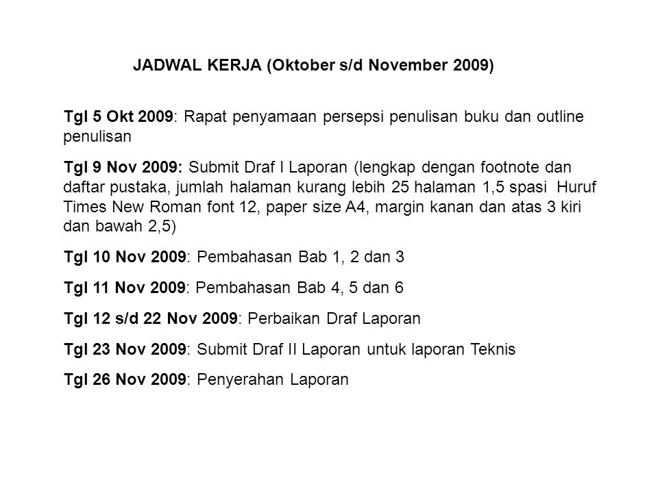 JADWAL KERJA (Oktober s/d November 2009)