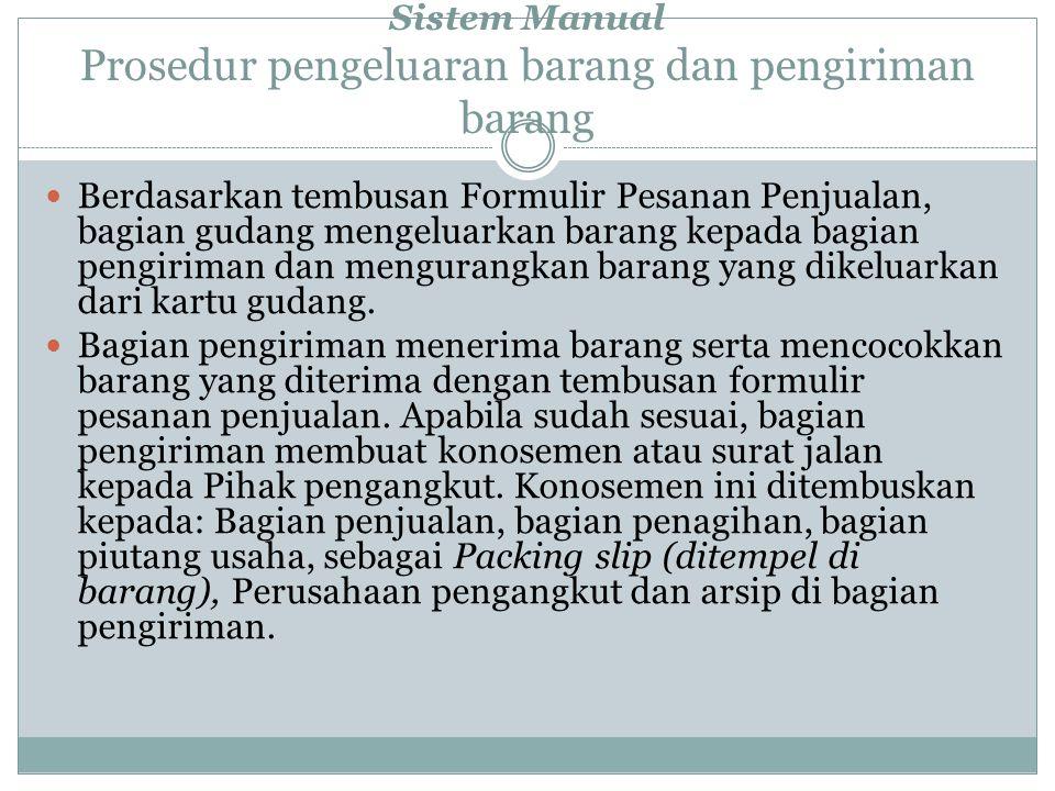 Sistem Manual Prosedur pengeluaran barang dan pengiriman barang