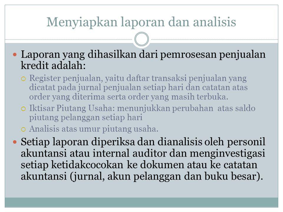Menyiapkan laporan dan analisis