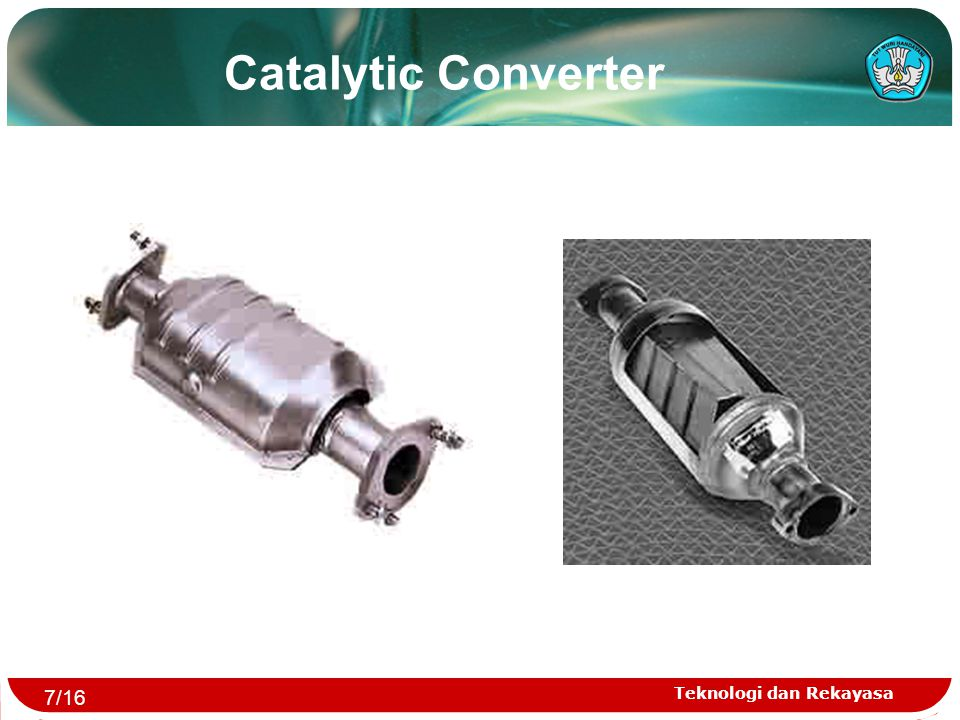 Catalytic Converter 7/16 Teknologi dan Rekayasa