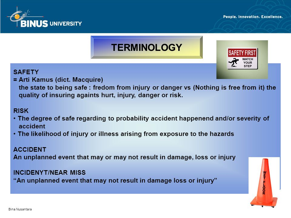 TERMINOLOGY SAFETY = Arti Kamus (dict. Macquire)