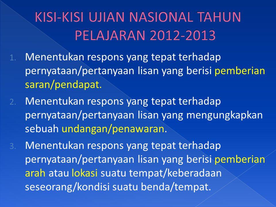 KISI-KISI UJIAN NASIONAL TAHUN PELAJARAN 2012-2013