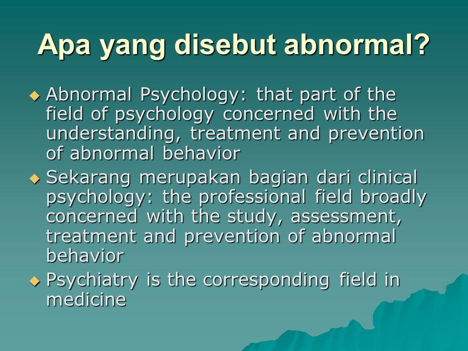 Apa yang disebut abnormal
