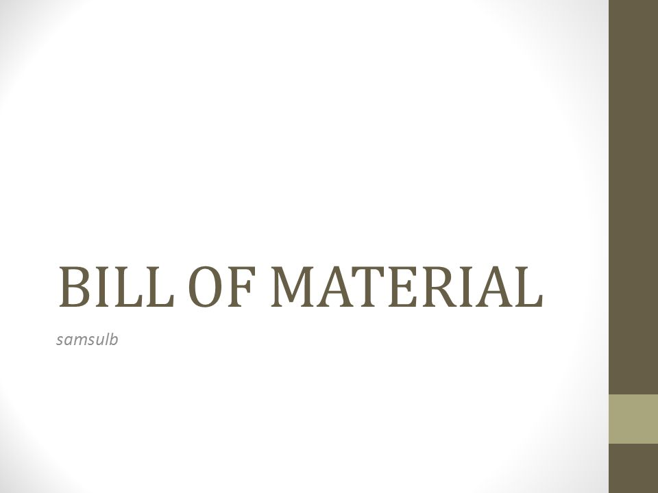 BILL OF MATERIAL samsulb