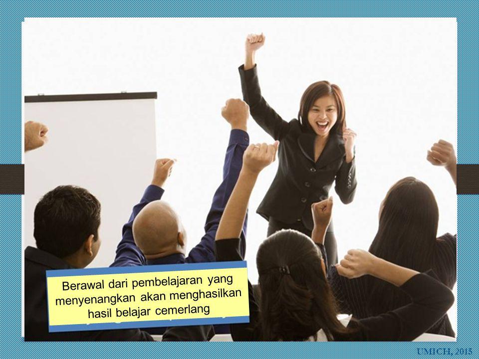 Berawal dari pembelajaran yang menyenangkan akan menghasilkan hasil belajar cemerlang