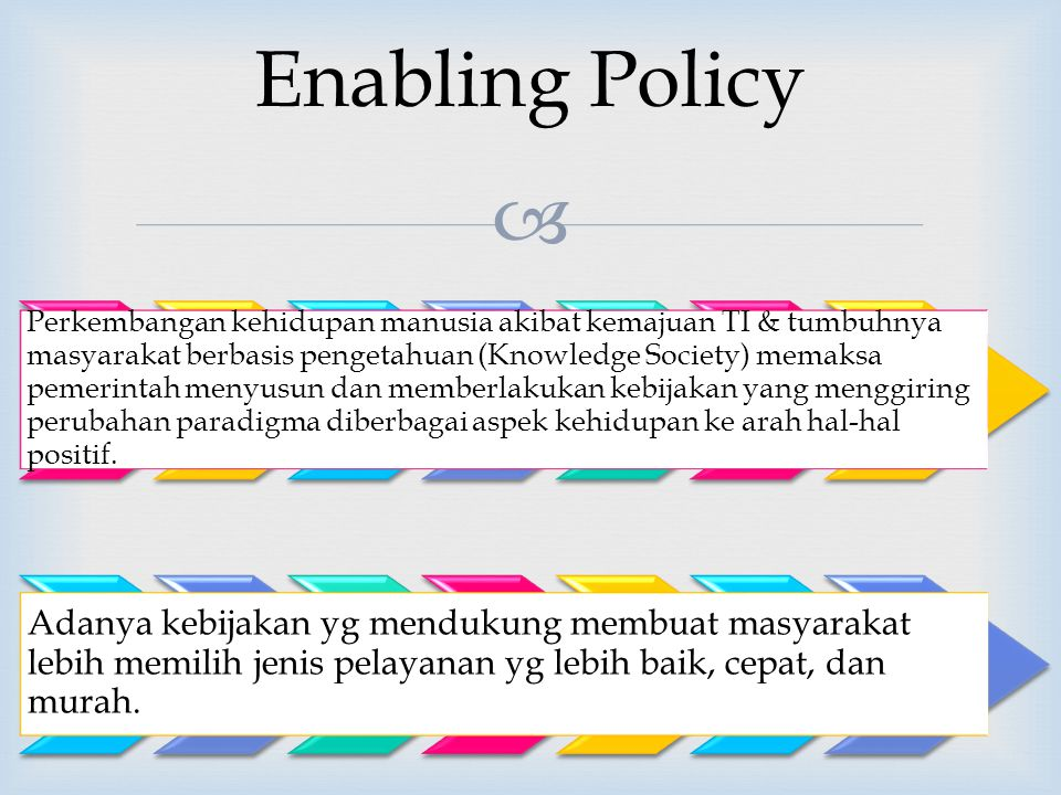 Enabling Policy