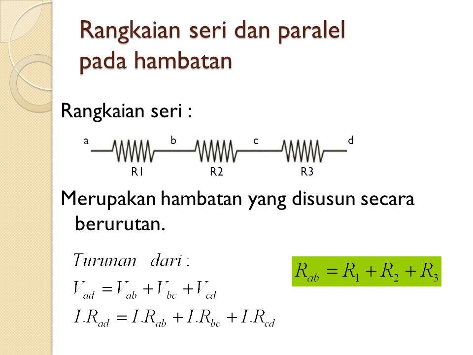 Rangkaian seri dan paralel pada hambatan