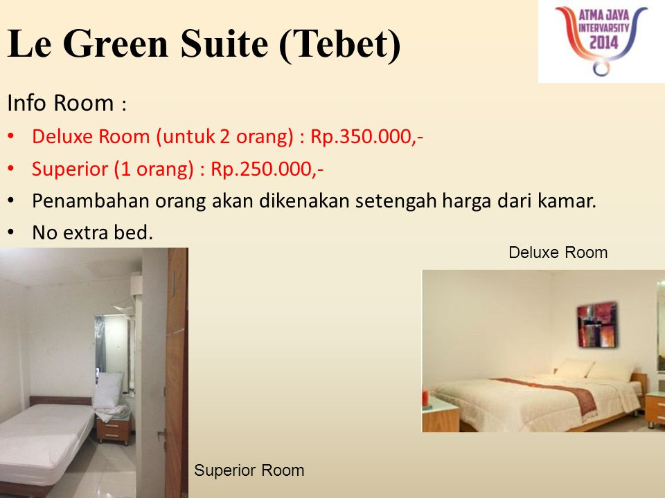 Le Green Suite (Tebet) Info Room :