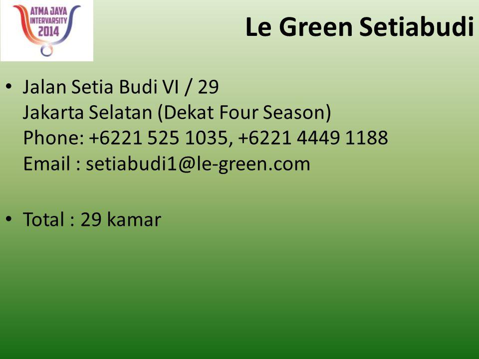 Le Green Setiabudi