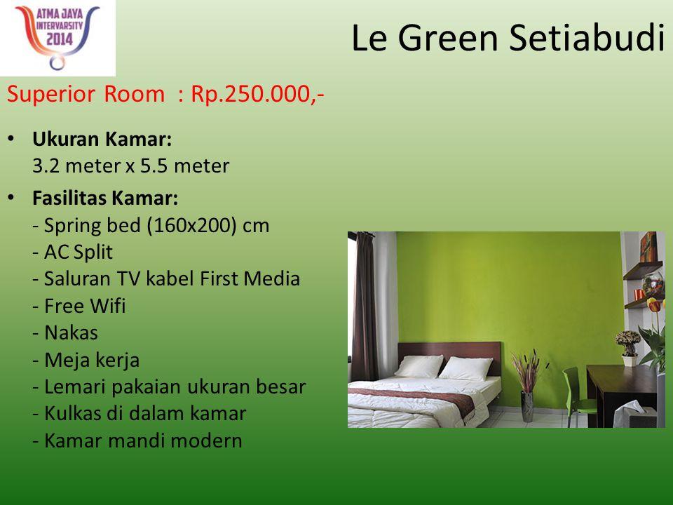 Le Green Setiabudi Superior Room : Rp.250.000,-