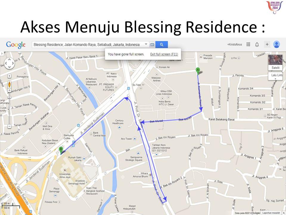 Akses Menuju Blessing Residence :