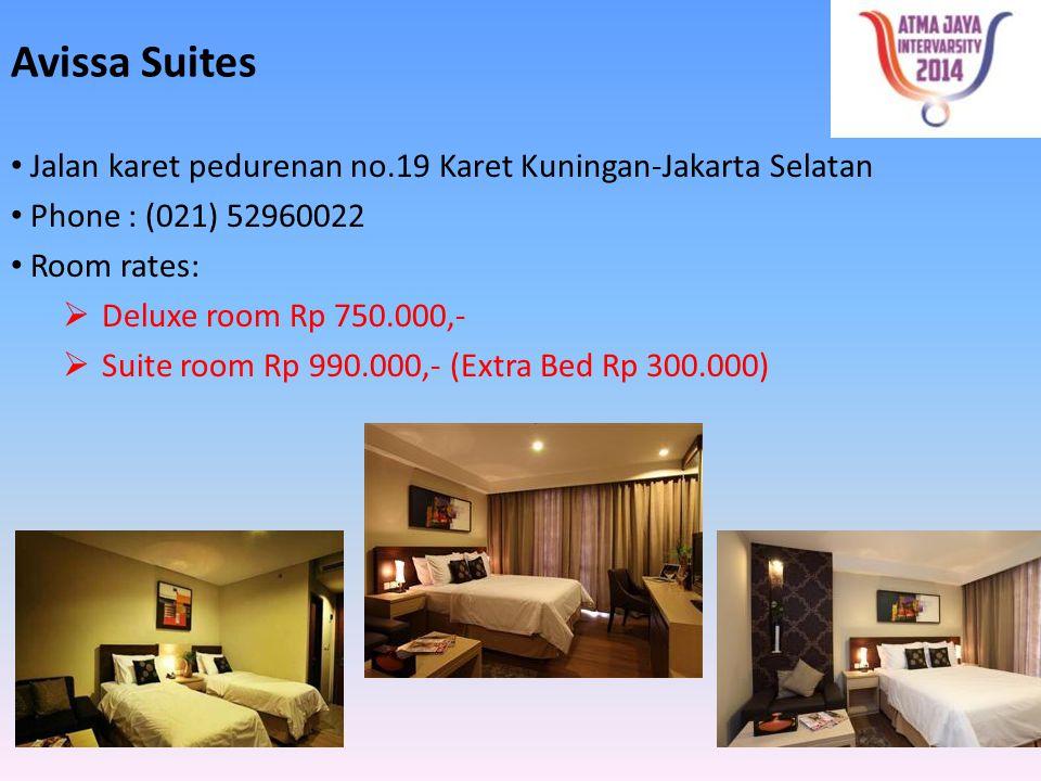 Avissa Suites Jalan karet pedurenan no.19 Karet Kuningan-Jakarta Selatan. Phone : (021) 52960022. Room rates: