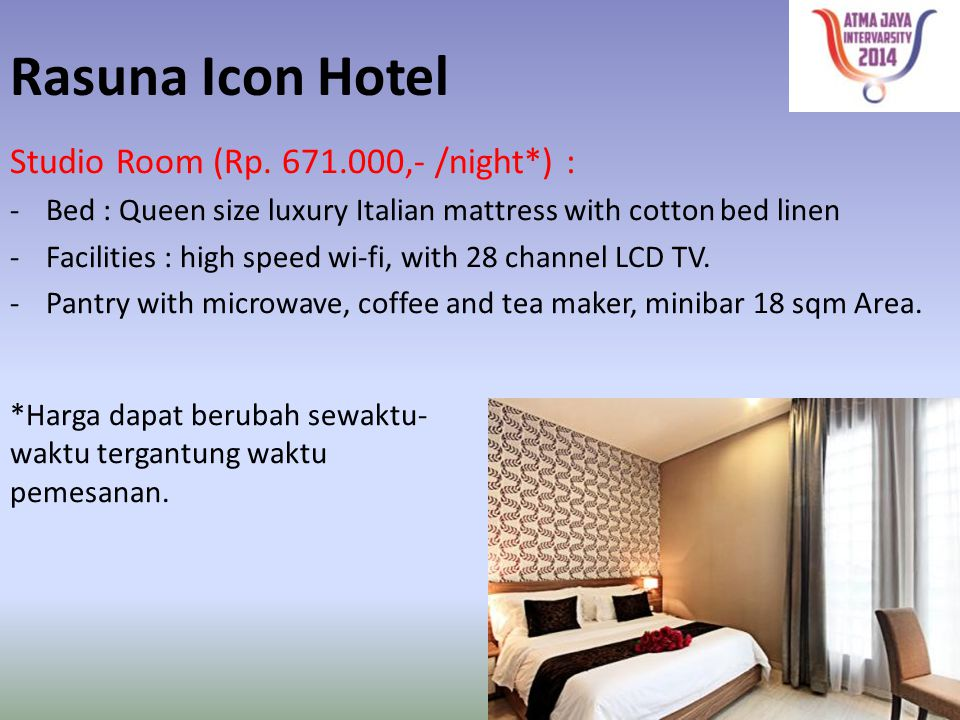 Rasuna Icon Hotel Studio Room (Rp. 671.000,- /night*) :