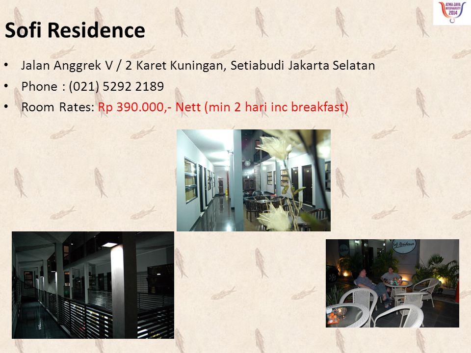 Sofi Residence Jalan Anggrek V / 2 Karet Kuningan, Setiabudi Jakarta Selatan. Phone : (021) 5292 2189.