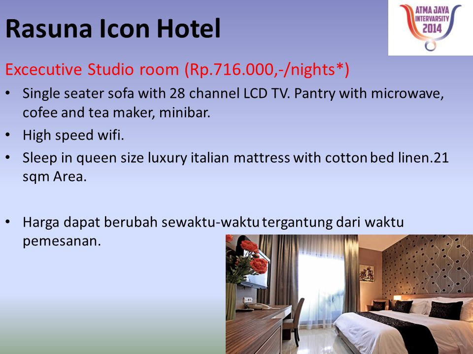 Rasuna Icon Hotel Excecutive Studio room (Rp.716.000,-/nights*)
