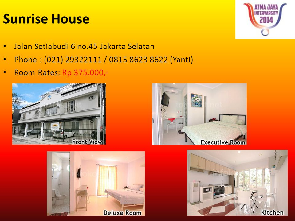 Sunrise House Jalan Setiabudi 6 no.45 Jakarta Selatan