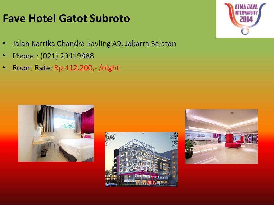 Fave Hotel Gatot Subroto