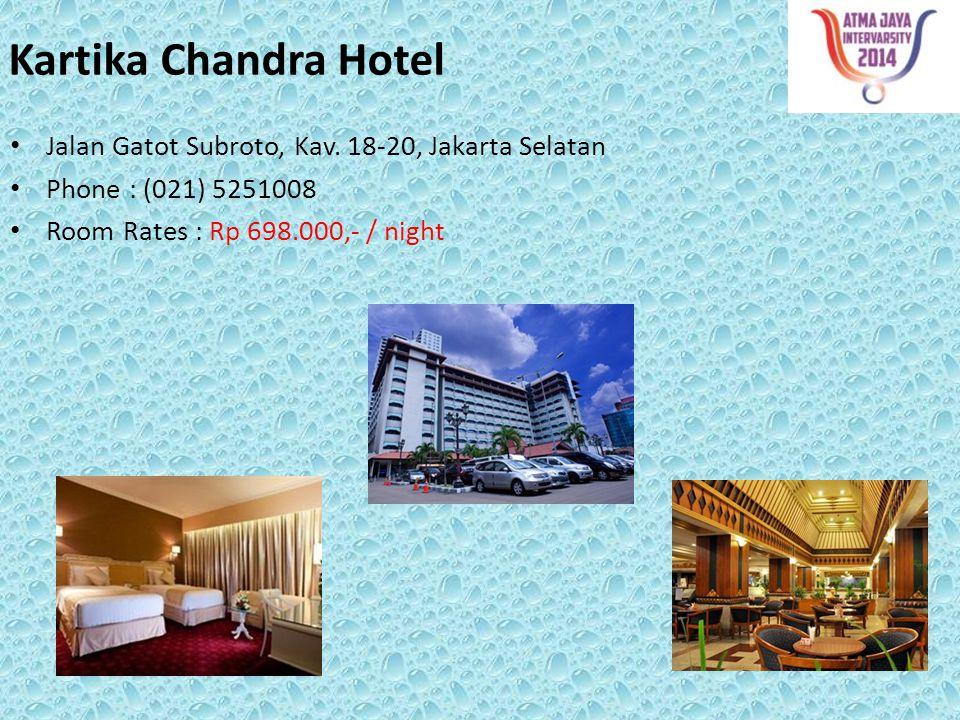 Kartika Chandra Hotel Jalan Gatot Subroto, Kav. 18-20, Jakarta Selatan