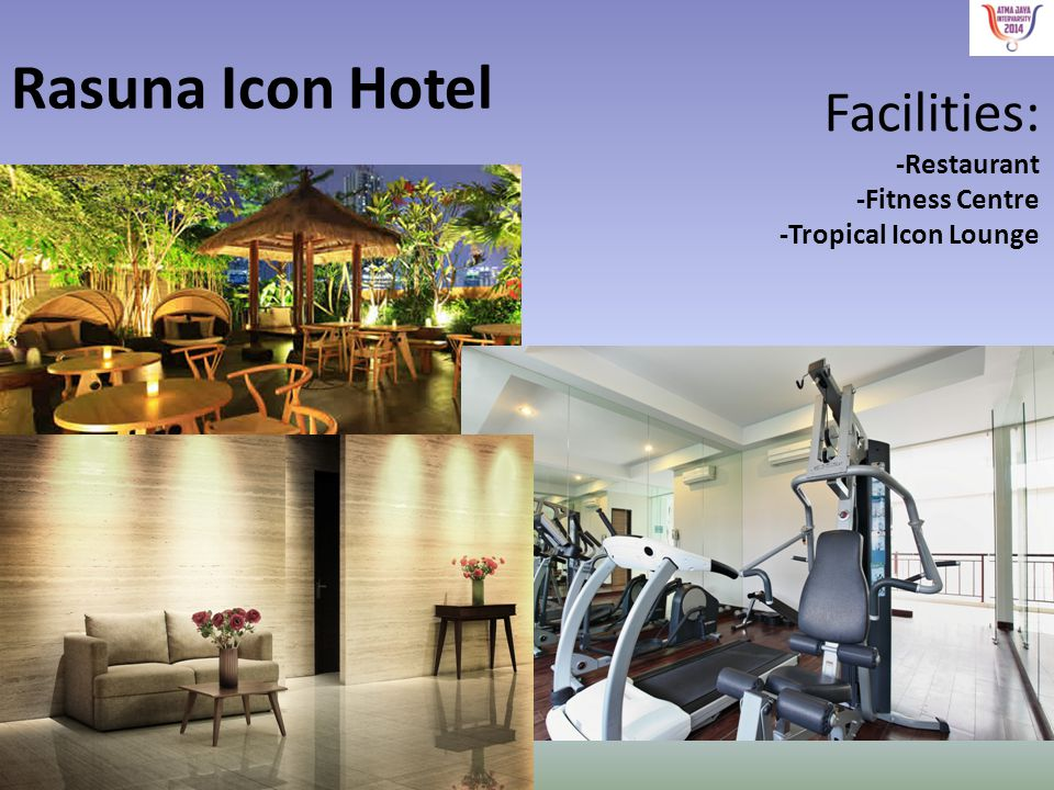 Rasuna Icon Hotel Facilities: -Restaurant -Fitness Centre