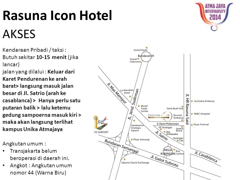 Rasuna Icon Hotel AKSES