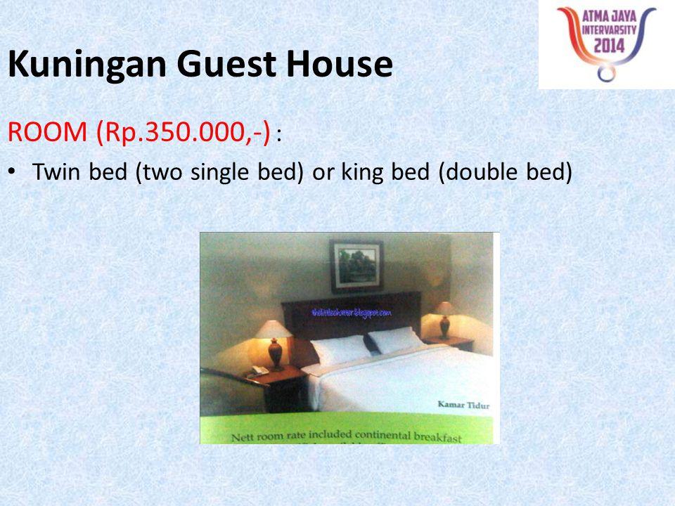 Kuningan Guest House ROOM (Rp.350.000,-) :