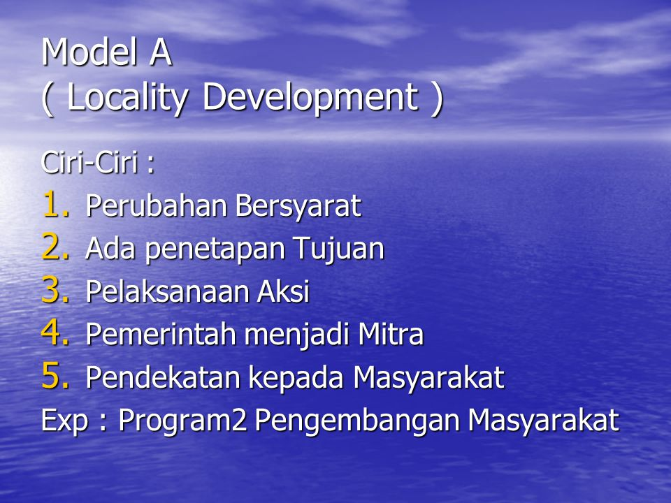 Model A ( Locality Development )