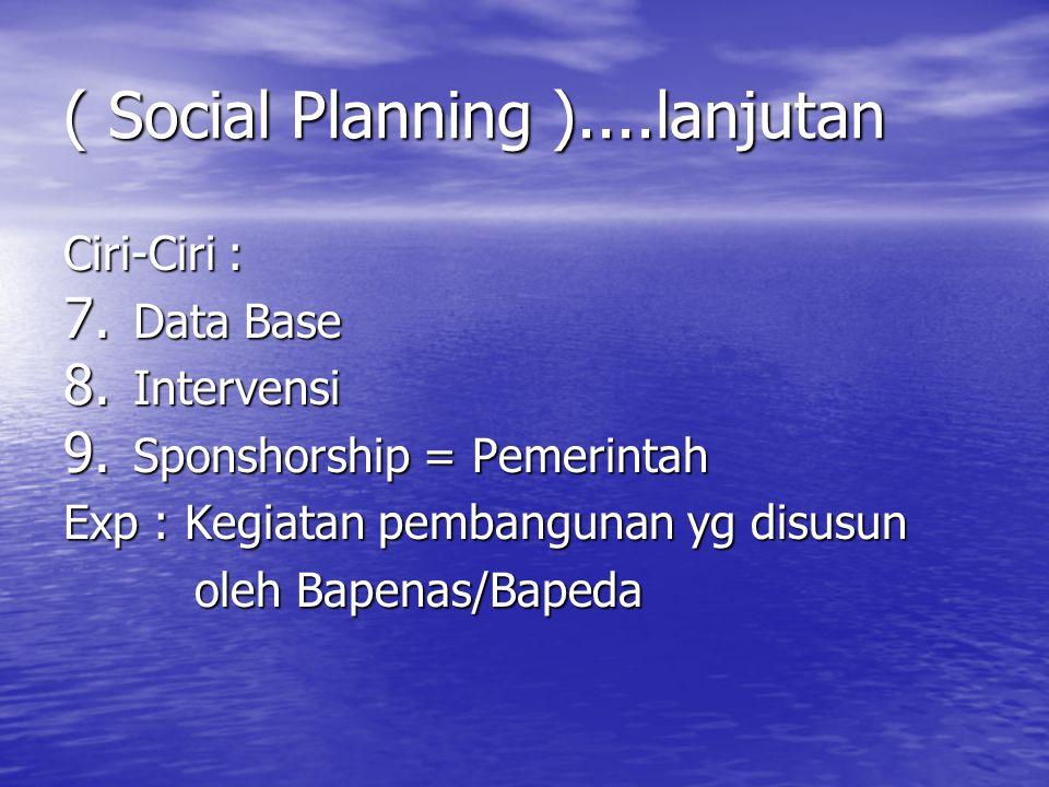 ( Social Planning )....lanjutan