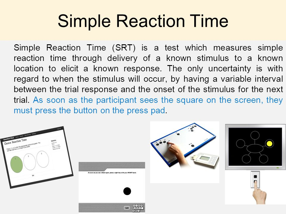 Simple Reaction Time