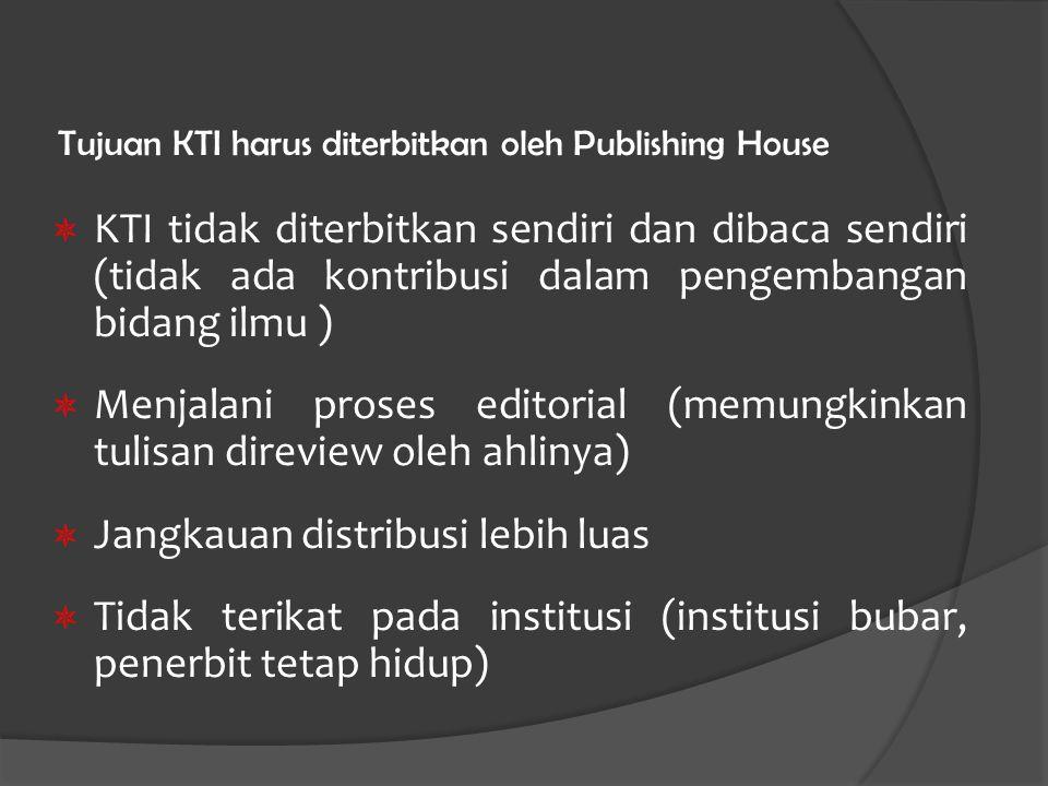 Tujuan KTI harus diterbitkan oleh Publishing House