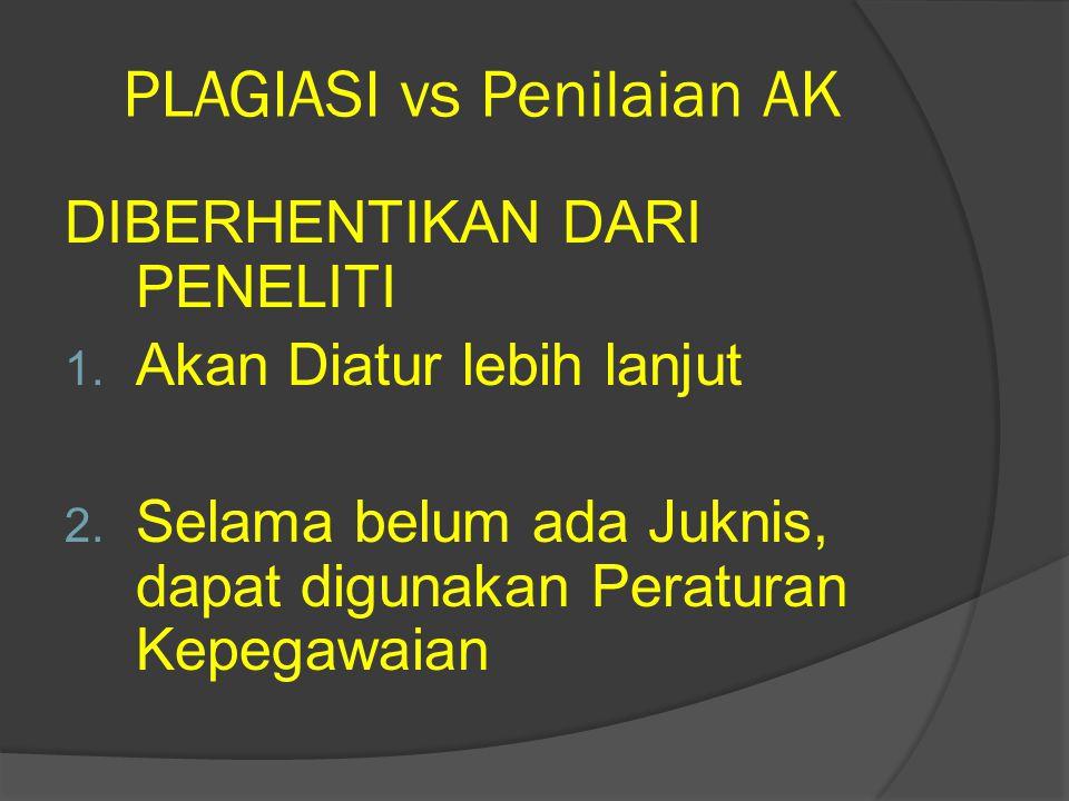 PLAGIASI vs Penilaian AK