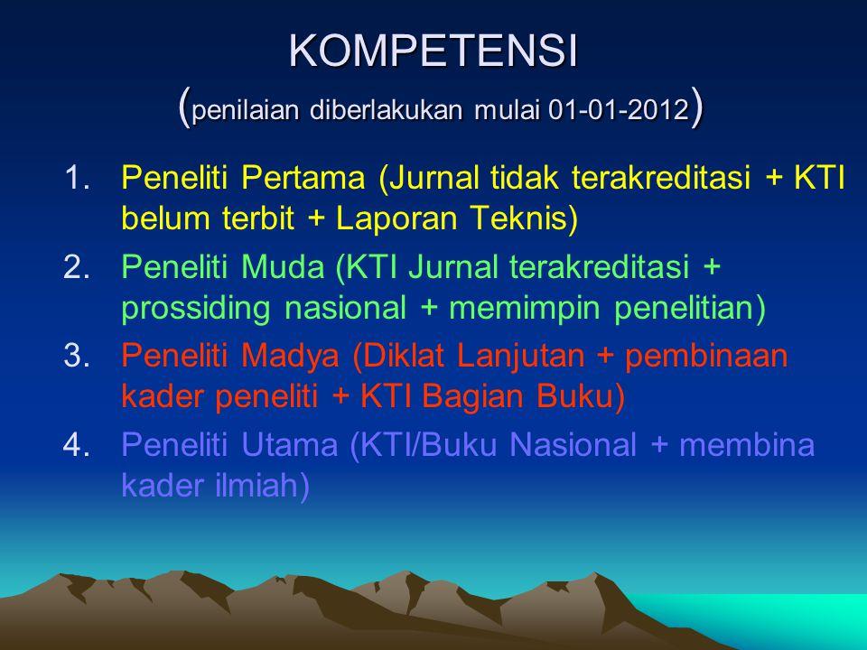 KOMPETENSI (penilaian diberlakukan mulai 01-01-2012)